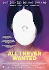 Filmposter All I Never Wanted